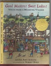 GOOD MASTERS! SWEET LADIES Voices From A Medieval Village LAURA AMY SCHLITZ HCDJ