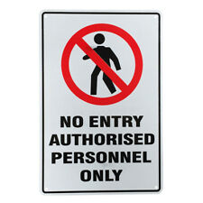2x WARNING SIGN NO ENTRY AUTHORISED ONLY 200x300mm PRIVATE PROPERTY Notice Metal