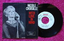 "NICOLE CROISILLE / WITH LOVE IN MIND - 7"" (printed in France) EX-/EX--"