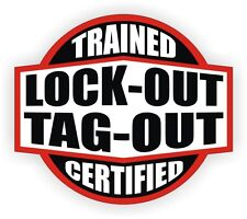 Lock Out Tag Out Trained Certified Hard Hat Decal / Helmet Sticker Electrician