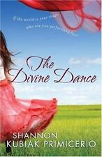 Divine Dance, The: If the World is Your Stage, Who Are You Performing For?, Shan