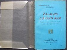 PIO BAROJA ZALACAIN L'AVENTURIER 1926 TRADUIT GEORGES PILLEMENT SIGNE DEDICACE