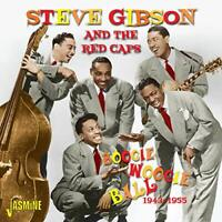 BOOGIE WOOGIE BALL 1943-1955 - STEVE GIBSON and THE RED CAPS [CD]