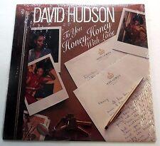 DAVID HUDSON To You Honey Honey With Love 1980 LP SEALED TK label Soul R&B #977