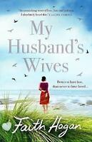 My Husband's Wives by Faith Hogan (Paperback) Book