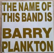 """1990 ROCK/INDIE - BARRY PLANKTON - THE NAME OF THIS BAND IS BARRY PLANKTON 7"""" EP"""