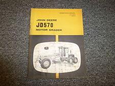John Deere 570 Hydraulic Motor Grader Owner Operator Manual User Guide OMU43908