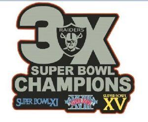 SUPER BOWL STICKER RAIDERS 3X CHAMPIONS OAKLAND L.A. LOS ANGELES LAS VEGAS