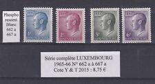 4  timbres du LUXEMBOURG Neufs de1965-66 Série complète  phosphorescent