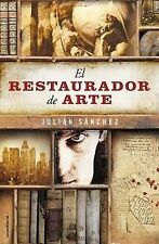 NEW El restaurador de arte (Spanish Edition) by Julian Sanchez