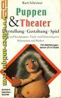 Puppen & Theater  --  Herstellung - Gestaltung - Spiel Hand- und Stockpuppen, Fl