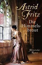 Die Himmelsbraut  von Astrid Fritz, UNGELESEN