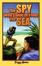 The Spy Who Came in from the Sea (Florida Historic