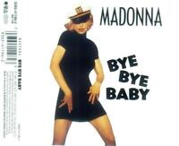 MADONNA ~ Bye Bye Baby [x7] ~ maxi CD single ~ 1993
