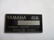 Nameplate Plate Shield Yamaha 40A Motorcycle Bike Quad Jetski Aussenborder s49