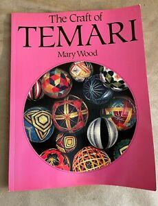 The craft of Temari Mary Wood Japanese thread balls hobby how to make book