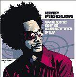 AMP FIDDLER - Waltz of a ghetto fly - CD Album