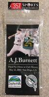 AJ A.J. BURNETT 2001 ZEPHYRHILLS PIN NO HITTER 5/12/01 FLORIDA MARLINS