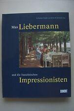 Max Liebermann und die französischen Impressionisten 1998