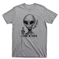 Alien I Come In Peace T Shirt Extraterrestrial UFO Area 51 Roswell Spaceship Tee