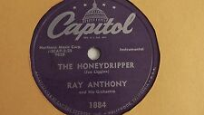Ray Anthony - 78rpm single 10-inch – Capitol #1884 Honeydripper