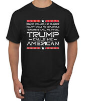 Trump Calls Me American Hillary Called Me Deplorable MAGA 2020 Mens T-Shirt