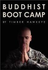 Buddhist Boot Camp by Timber Hawkeye (Hardback, 2013)