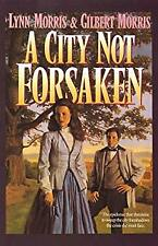 City Not Forsaken by Morris, Lynn