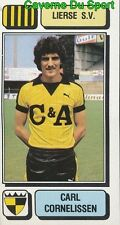 181 CARL CORNELISSEN BELGIQUE LIERSE.SV STICKER FOOTBALL 1983 PANINI