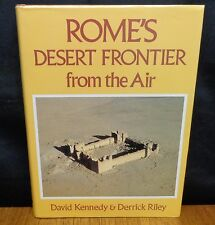 ROME'S DESERT FRONTIER FROM THE AIR By David Kennedy & Derrick Riley HC in DJ