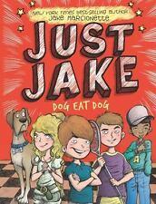 Just Jake: Just Jake : Dog Eat Dog No. 2 by Jake Marcionette (2015, Hardcover)
