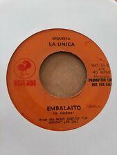 Orquesta La Unica Estas Caliente / Embalaito West Side Record VG 45RPM #2302