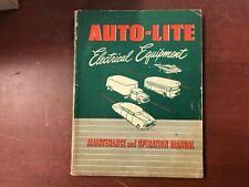 !!! AUTO-LITE ELECTRICAL EQUIPMENT MAINTENANCE AND OPERATION MANUAL !!!