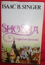 ISAAC B. SINGER Shosha e quattro racconti 1979 Mondadori Prima Edizione
