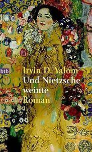 Und Nietzsche weinte. von Irvin D. Yalom   Buch   Zustand gut
