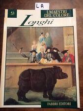 I MAESTRI DEL COLORE - 53, LONGHI - FABBRI EDITORI - 1991