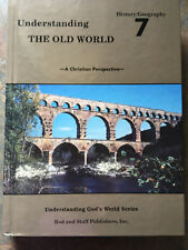 Rod & Staff - Understanding The Old World  - G. 7, Student