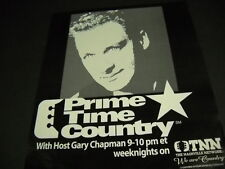 GARY CHAPMAN Prime Time Country on TNN 1996 PROMO POSTER AD mint condition