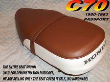 C70  Replacement seat cover Honda C 70 PASSPORT X032BX