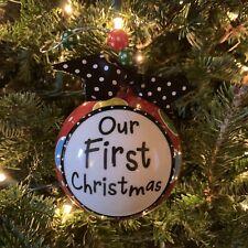 "Burton & Burton ""Our First Christmas"" Tree Ornament Hand Painted Ceramic Ball"