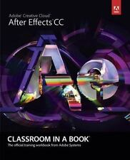 Classroom in a Book : After Effects CC Training Workbook from Adobe
