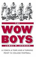 The Wow Boys: A Coach, a Team, and a Turning Point in College Football