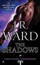 Black Dagger Brotherhood: The Shadows : A Novel of the Black Dagger Brotherhood