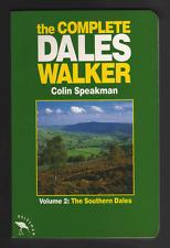The Complete Dales Walker: v. 2: Southern Dales by Colin Speakman (Paperback,...
