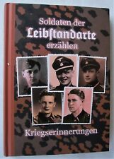 Soldaten der Leibstandarte erzählen