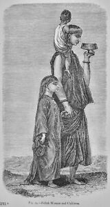 Egypt FELLAH WOMAN AND CHILDREN Original Victorian Print by Figuier c1893