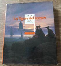 LE FIGURE DEL TEMPO - UMBERTO ECO E OMAR CALABRESI - MONDADORI 1987