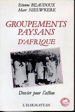 GROUPEMENTS PAYSANS D AFRIQUE   DOSSIER POUR L ACTION  BEAUDOUX  NIEUWKERK