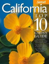 California Top10 Garden Guide : The 10 Best Roses, 10 Best Trees -The 10 Best...