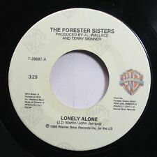 Country 45 The Forester Sisters - Lonely Alone / Heartless Night On Wb Records